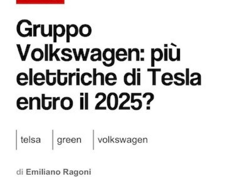VW: più elettriche di Tesla entro il 2025?